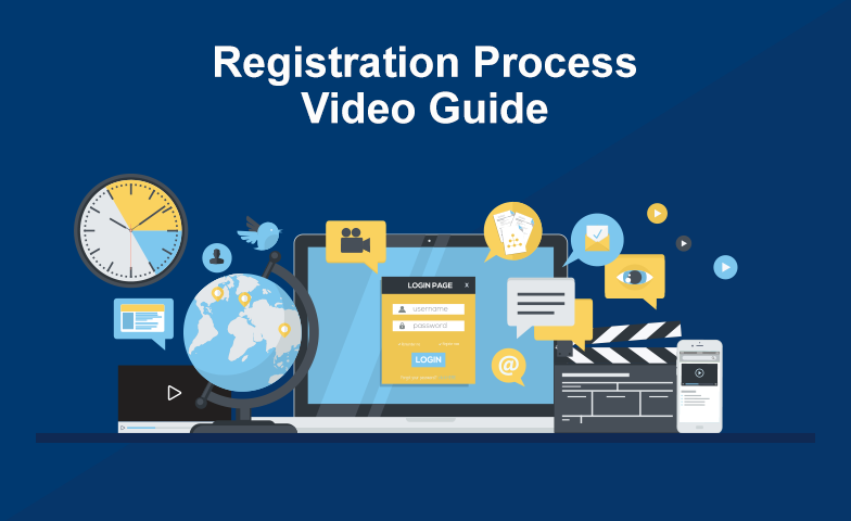 Click to play the Registration Process Video Guide